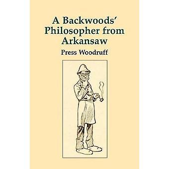 فيلسوف Backwoods من ولاية أركنساس انهيار جليدي من طرب من قبل وودروف & الصحافة