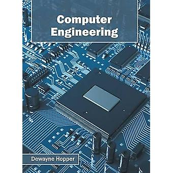 Computer Engineering by Hopper & Dewayne