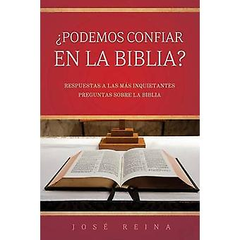 Podemos confiar en la Biblia by Reina & Jos