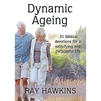 Dynamic Ageing by Hawkins & Ray