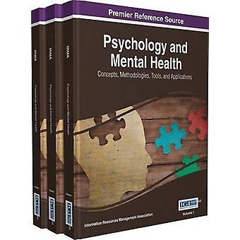 Psykologia ja mielenterveyden käsitteet Menetelmät Työkalut ja sovellukset 4 määrä Management Association & Information Reso