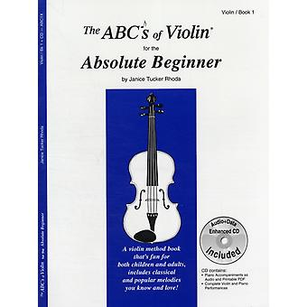 ABCS OF VIOLIN FOR THE ABSOLUTE BEGINNE by Unknown