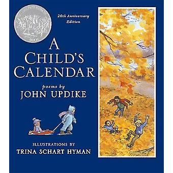 A Child's Calendar (20th Anniversary Edition) by John Updike - 978082