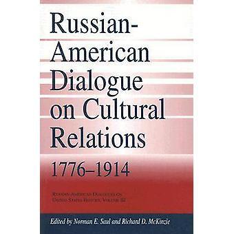 Rysk-amerikansk dialog om kulturella relationer - 1776-1914 av Norman