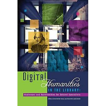 Digital Humanities in the Library by Arianne Harstell-Gundy - Laura B
