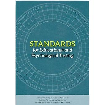 Standards for Educational and Psychological Testing by American Educa