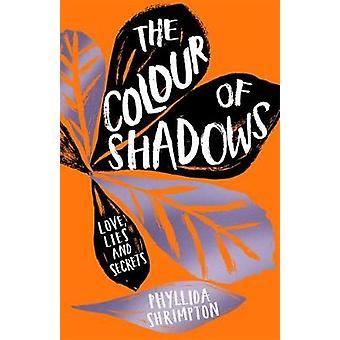 The Colour of Shadows door Phyllida Shrimpton - 9781471407611 Boek