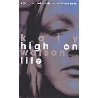 High on Life by Katy Watson - 9780704347519 Book