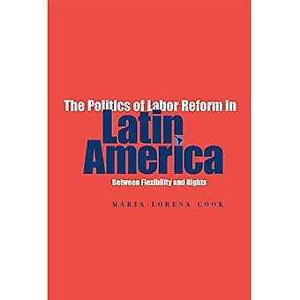 Politiken i Labor Reform i Latinamerika: mellan flexibilitet och rättigheter