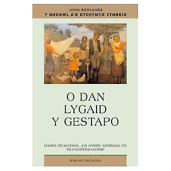 O Dan Lygaid Y Gestapo: Yr Oleuedigaeth Gymraeg a Theori Lenyddol Yng Nghymru (Meddwl A'r Dychymyg Cymreig)
