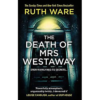 The Death of Mrs Westaway by Ruth Ware - 9781784704360 Book