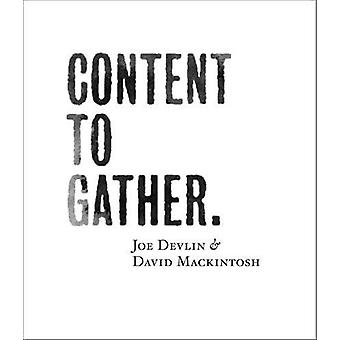 Content to Gather by Joe Devlin - 9780955654084 Book