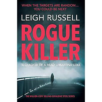 Rogue Killer by Leigh Russell - 9781843449386 Book