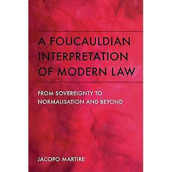 Une interprétation foucauldienne du droit moderne - De la souveraineté à Norma