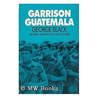 Garrison Guatemala by George Black - 9780853456667 Book