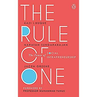 The Rule of One - The Power of Social Intrapreneurship by Jacen Greene