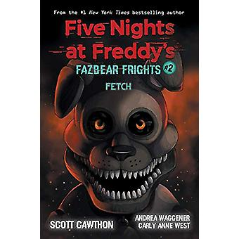 Fazbear Frights #2 - Fetch by Scott Cawthon - 9781338576023 Book