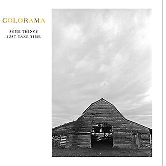 Colorama - Some Things Just Take Time [CD] USA import