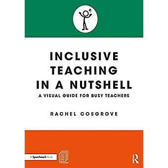 Inclusive Teaching in a Nutshell by Cosgrove & Rachel