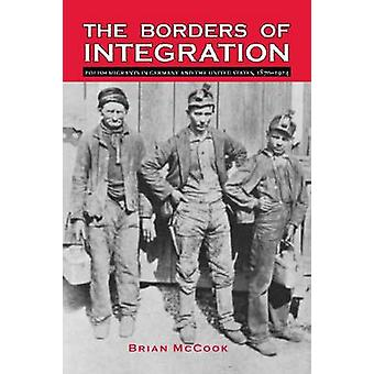 The Borders of Integration - Polish Migrants in Germany and the United