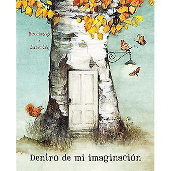 Dentro de mi imaginacion (Inside My Imagination)