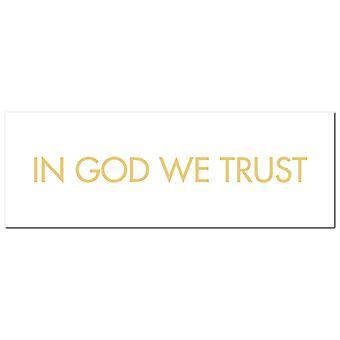 Hill Interiors In God We Trust Foil Plaque