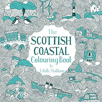 The Scottish Coastal Colouring Book by Eilidh Muldoon
