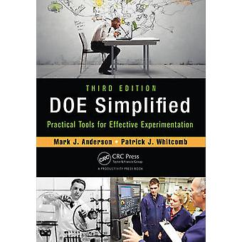 Doe Simplified - Practical Tools for Effective Experimentation (3rd Re