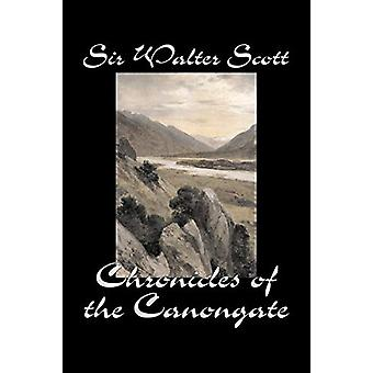 Chronicles of the Canongate by Sir Walter Scott - 9781598189575 Book