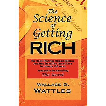 The Science of Getting Rich - As Featured in the Best-Selling 'The Sec