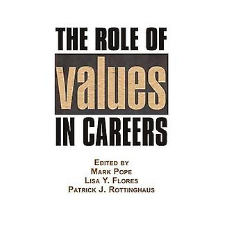 The Role of Values in Careers by Mark Pope - 9781623966478 Book
