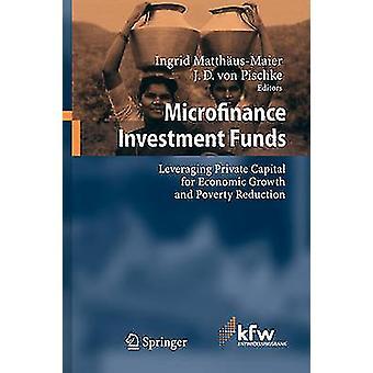 صناديق الاستثمار في التمويل الأصغر - الاستفادة من رأس المال الخاص من أجل الاقتصاد