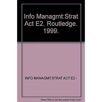 Information Management - From Strategies to Action 2 Book
