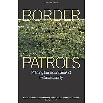 Border Patrols: Policing Sexual Boundaries (Sexual politics)