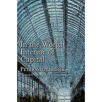 In het interieur van de wereld van kapitaal
