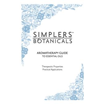 Simplers Botanicals Aromatherapy Guide, 1 Book