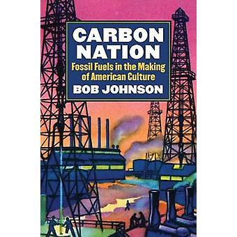 Carbon Nation by Bob Johnson
