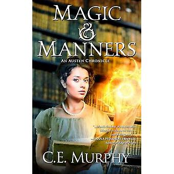 Magic  Manners by Murphy & CE
