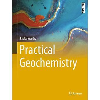الكيمياء الجيولوجية العملية من قبل بول الكسندر