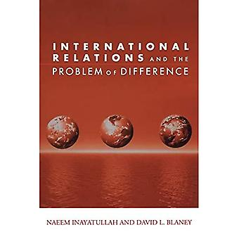 International Relations and the Problem of Difference (Global Horizons)