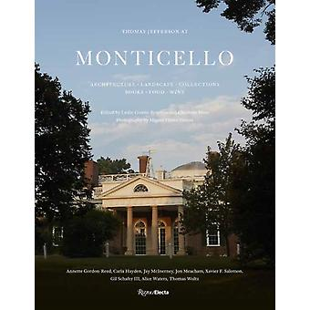 Thomas Jefferson at Monticello by Leslie Greene BowmanCharlotte Moss