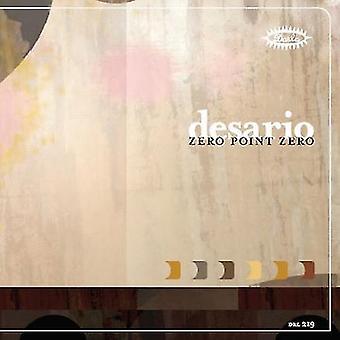 Desario - Zero Point Zero [CD] USA import
