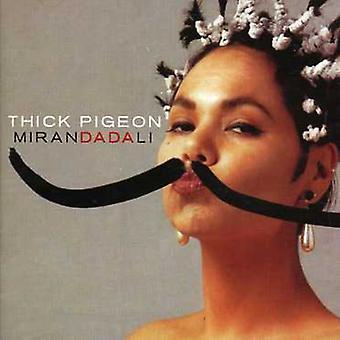 Thick Pigeon - Miranda Dali [CD] USA import