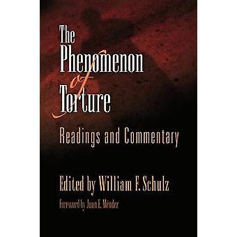 Le phénomène de la Torture - lectures et commentaire par William F. Schu