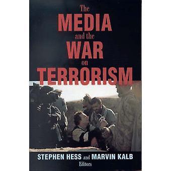 Die Medien und der Krieg gegen den Terrorismus von Stephen Hess - Marvin Kalb - 97