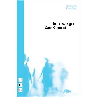 Här går vi av Caryl Churchill - 9781848425194 bok