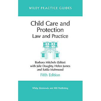 Child Care and Protection - Law and Practice (5th Revised edition) by