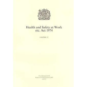 Gezondheid en veiligheid op het werk Etc. Act 1974 (openbare algemene handelingen - Elizabeth II)