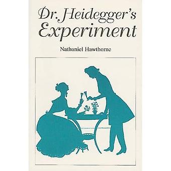 Dr. Heideggers Experiment