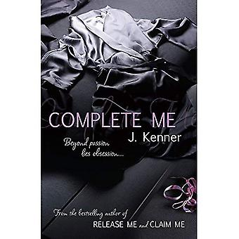 Complete Me: Beyond passion lies obsession...